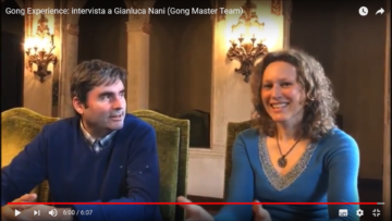 Gong Experience: intervista a Gianluca Nani (Gong Master Team): bagno di Gong a Treviso